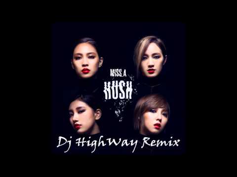 Download Dj Highway Single Remix Hush More Beat Mix Miss A