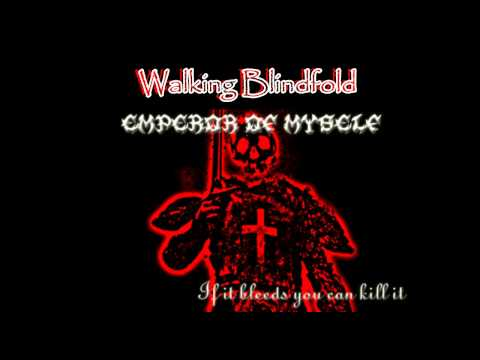 Emperor Of Myself - Walking Blindfold