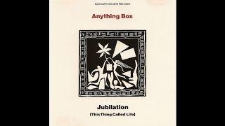 Anything Box - Jubilation (This Thing Called Life) (Ultra Box Mix)