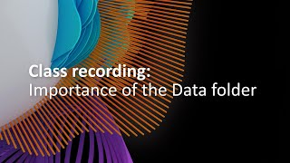 Class Recording: The Importance Of The Data Folder