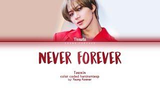Gambar cover TAEMIN 'NEVER FOREVER' [COLOR CODED HAN/ROM/SUBESPAÑOL LYRICS]
