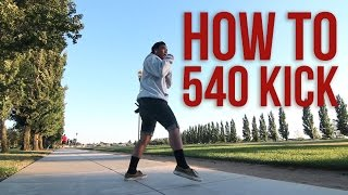 How to do a 540 Kick | Rudy Reynon II (QUEST CREW) | Beginners Guide