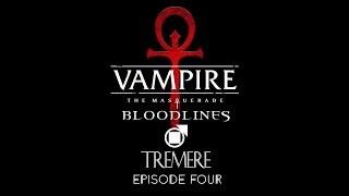 VTMB - Tremere - Episode 4