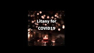 Litany for COVID19
