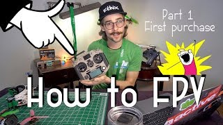 How to FPV? FASTEST WAY | First Purchase? | (Part 1)