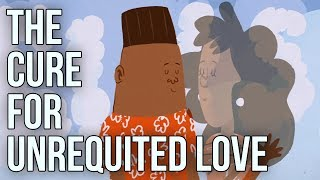 The School of Life: The Cure for Unrequited Love