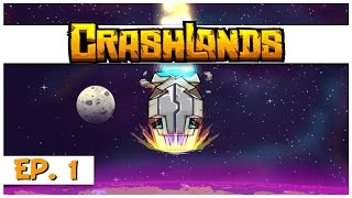 Crashlands - Ep. 1 - The Emergency Crashland! - Let's Play Crashlands Gameplay