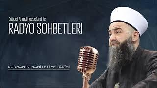 Kurbân'ın Mâhiyeti ve Târîhi (Radyo Sohbetleri) 30 Aralık 2006