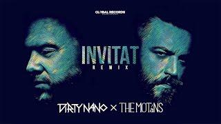 Dirty Nano Vs The Motans   Invitat | REMIX