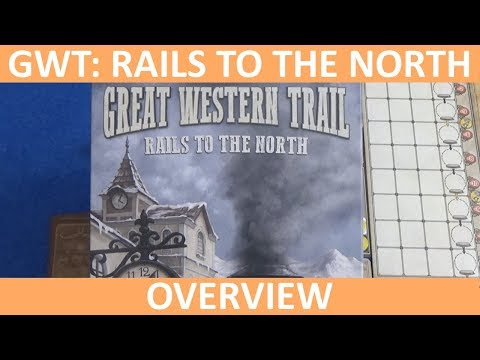 Great Western Trail: Rails to the North - Overview - slickerdrips