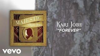Kari Jobe - Forever (Lyric Video/Live)
