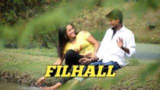FILHALL | kuch aisa kar kamal tera ho jayu | BPraak | Arvindr Khaira | Ammy Virk | Official Video
