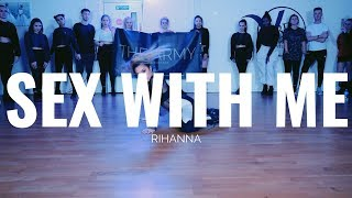 SEXWITHME   Rihanna | Beckie Hughes Choreography | THE ARMY DC | Heels Class