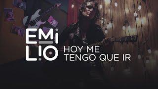 Emilio - Hoy Me Tengo Que Ir (Video Oficial)