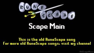 Old RuneScape Soundtrack: Scape Main
