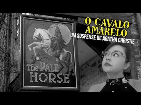O Cavalo Amarelo é um clássico de Agatha Christie