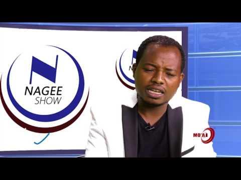 """MO'AA TV: """"Nagee SHOW"""" Faarfataa Daawwit Boruu wajjin."""