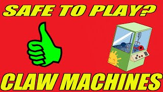 Which Claw Machines are NOT Rigged! Safe To Play List! -ClawStruck
