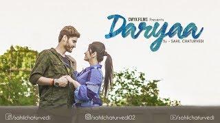 Daryaa | Cover Song | By Sahil | MANMARZIYAAN | CMYK Films