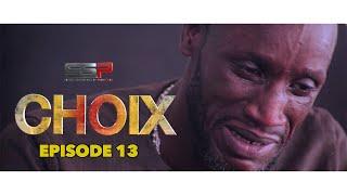 CHOIX - Saison 01 - Episode 13 - 23 Novembre 2020