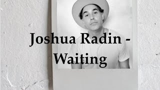 Joshua Radin - Waiting (Lyric Video)
