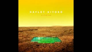 Hayley Kiyoko   Gravel To Tempo (Audio)