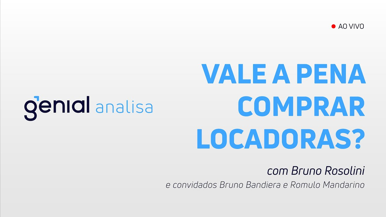 Thumbnail do vídeo: Vale a pena comprar Locadoras? Movida, Unidas e Localiza – Podcast Genial Analisa
