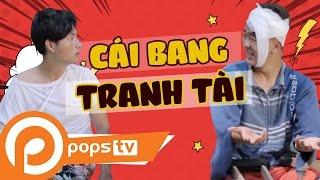 POPS TV | Chảnh TV Tập 5: Cái Bang Tranh Tài