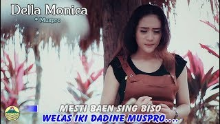 Della Monica - Muspro   |   Official Video