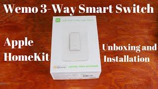 Wemo 3-way smart light switch - Apple HomeKit - Unboxing/Demo and installation