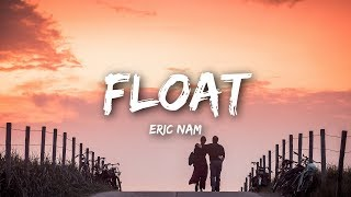 Float - Eric Nam [Download 320,MP3]