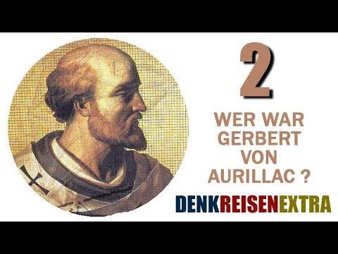 Denk|Reisen|Extra - Wer war Gerbert von Aurillac? - 02