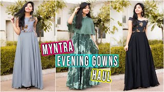 Myntra EVENING GOWN Haul(5) Under 2500Rs| Party Wear Gowns