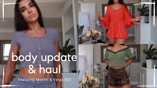 """BODY UPDATE & HAUL WITH MESHKI & VERGE GIRL """"HOW TO GET A FLAT TUMMY"""" 🤔"""