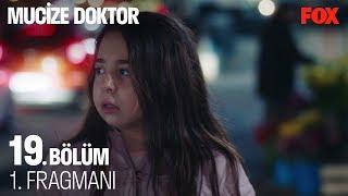 Mucize Doktor 19. Bölüm 1. Fragmanı