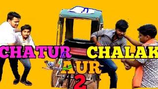 Chatur Aur Chalak part 2 | The unknown tubers