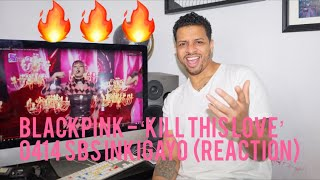 BLACKPINK   'Kill This Love' 0414 SBS Inkigayo  (reaction)