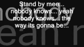 Oasis- Stand By Me Lyrics