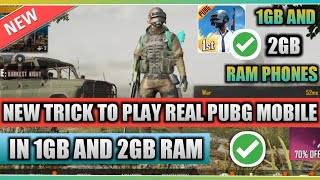 NEW TRICK TO PLAY PUBG MOBILE IN 1GB AND 2GB RAM PHONES!JALDI DEKH LO OR CHALAO PUBG MOBILE 1GB ME!