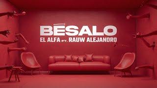 Video Besalo de El Alfa El Jefe feat. Rauw Alejandro