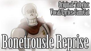 Undertale- Bonetrousle Reprise with Original Lyrics! (SPOILERS!)