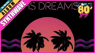 VHS Dreams   TRANS AM (Full Album) [Synthwave]