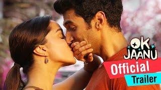OK Jaanu  Official Trailer  Aditya Roy Kapur Shraddha Kapoor  AR Rahman