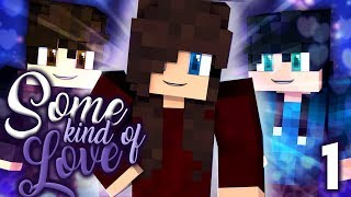 All The Bright Places | Some Kind Of Love ❤ [S1: Ep.1 Minecraft Roleplay]
