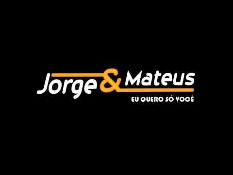 Frases De Músicas Eu Quero Só Você Jorge E Mateus Wattpad