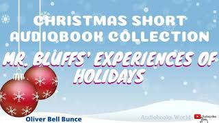 Christmas Stories Audiobook - Mr  Bluffs' Experiences of Holidays | Audiobooks World