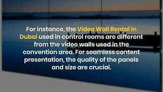 What are the Things to Know about Video Wall Hire in Dubai?