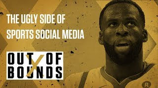 The Ugly Side of Sports Social Media | Out of Bounds