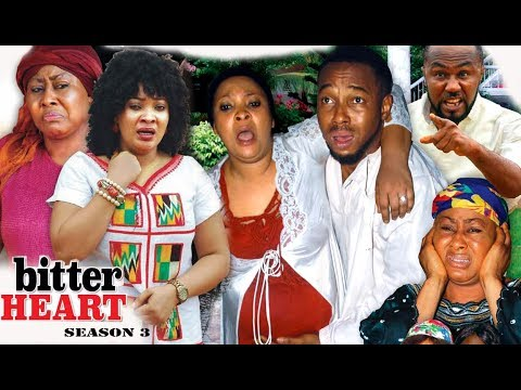 Bitter Heart Season 3 - 2017 Newest Nollywood Full Movie | Latest Nollywood Movies 2017
