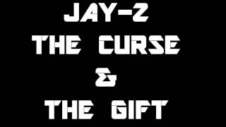 JAY Z - THE CURSE & THE GIFT ( NEW MUSIC LEAK )